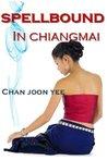 Spellbound In Chiangmai