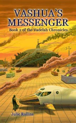 Vashuas Messenger(The Vadelah Chronicles 2)