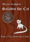 Saladin the Cat - The Mysterious Castle
