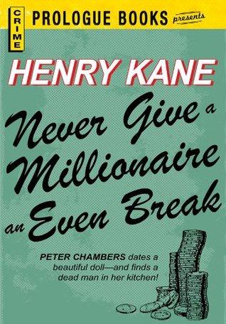 never-give-a-millionaire-an-even-break