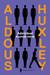 Admirável Mundo Novo by Aldous Huxley