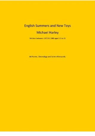 English Summers and New Toys