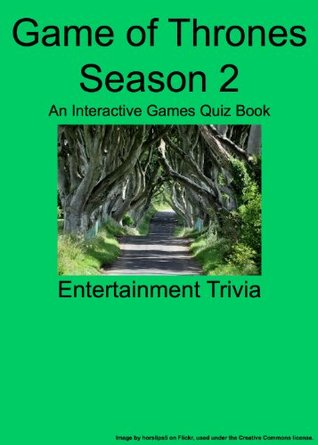 Game of Thrones - Season 2 - An Interactive Games Quiz Book