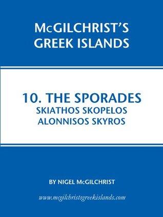 The Sporades: Skiathos, Skopelos, Alonnisos, Skyros