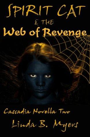 Spirit Cat & the Web of Revenge (Cascadia Novella)