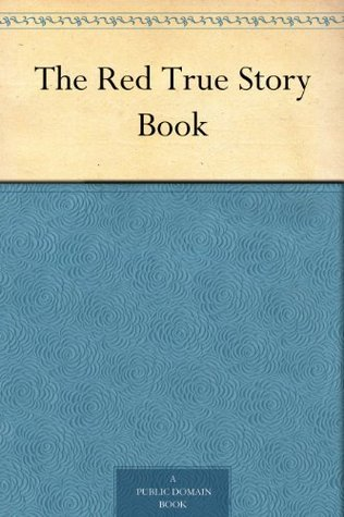 The Red True Story Book by Andrew Lang