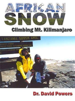 African Snow- Climbing Mt. Kilimanjaro