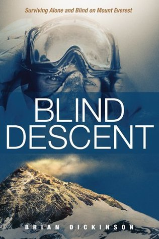Blind Descent by Brian  Dickinson