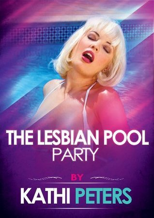 The Lesbian Pool Party: A First Lesbian Sex Erotica Story