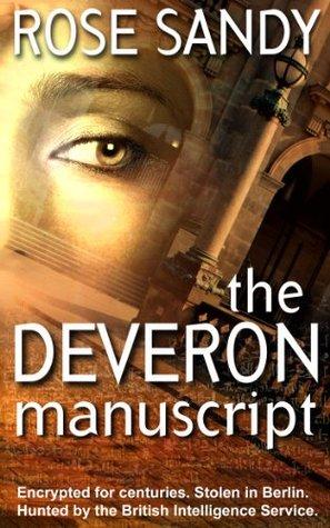 The Deveron Manuscript (Calla Cress #1)