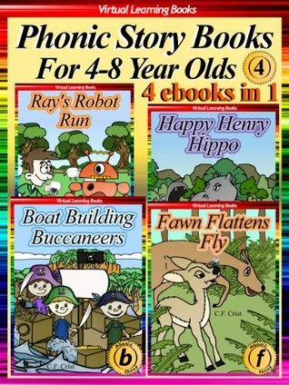 Phonic Story Books For 4-8 Year Olds Collection 4 (4 Ebooks In 1: Books 15 to 18) (Phonic Ebooks: Picture Books (Peekaboo: Everyday Stories Collection))