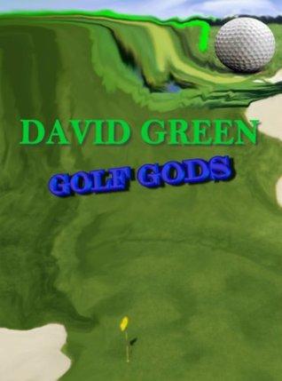 Golf Gods by David Green