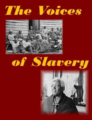 Voices of Slavery