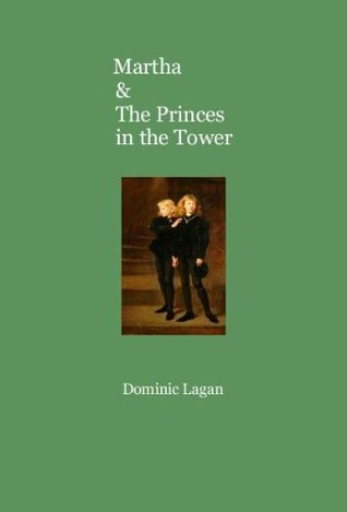 Martha & The Princes in the Tower (Martha & The Ma...