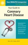 Your Guide to Coronary Heart Disease (Your Health Companion Books)