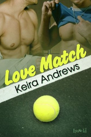 Book Review: Love Match (Love Match #1) by Keira Andrews