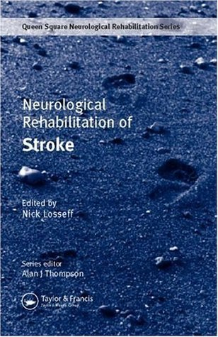 Neurological Rehabilitation for Stroke (Queen Square Rehabilitation)