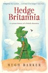 Hedge Britannia: A Curious History of a British Obsession