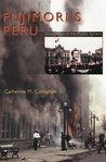 Fujimori's Peru: Deception in the Public Sphere (Pitt Latin American Studies)