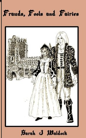 Frauds, Fools and Fairies (Felicia and Robin #4)