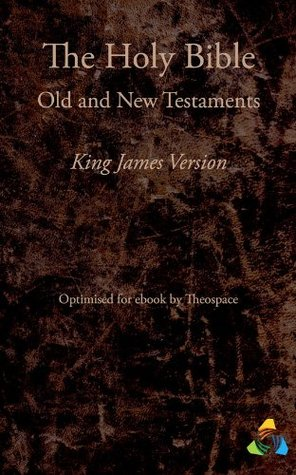 The Holy Bible, King James Version (1769): Adapted for ebook by Theospace