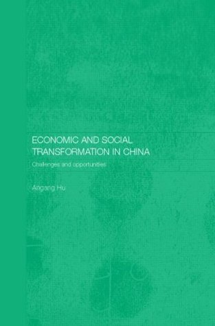 Economic and Social Transformation in China: Challenges and Opportunities (Routledge Studies on the Chinese Economy)