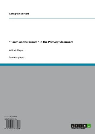 """""""Room on the Broom"""" in the Primary Classroom"""