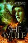 She Wulf (The Annie Loves Cham Series)