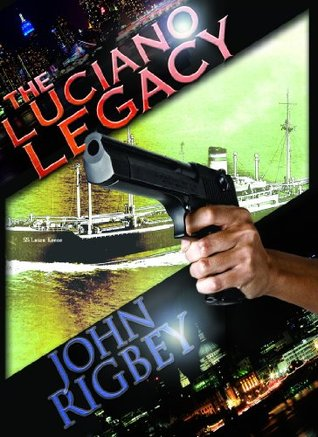 The Luciano Legacy by John Rigbey