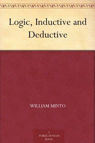 Logic: Inductive And Deductive