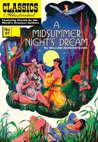 A Midsummer Night's Dream (Classics Illustrated, #87)