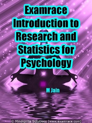 Examrace Introduction to Research & Statistics for Psychology (Examrace Psychology Success Series)