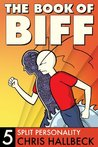 The Book of Biff, Vol. 5: Split Personality