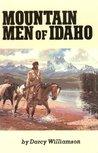 Mountain Men of Idaho
