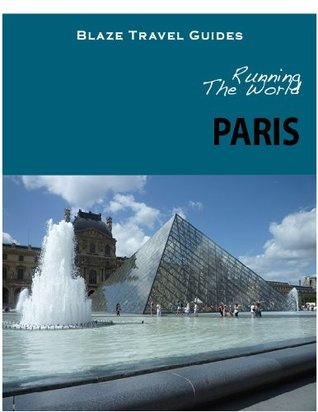 Running The World: Paris, France