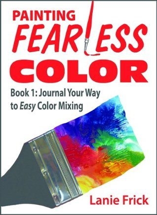 Painting Fearless Color
