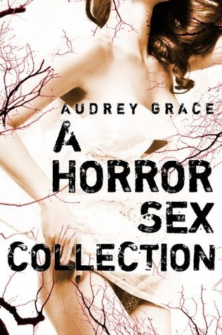 A Horror Sex Collection (3-Pack Bundle)