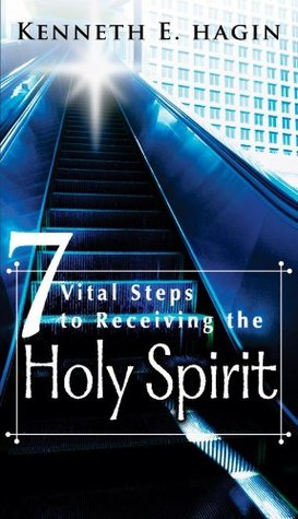7 Vital Steps To Receiving the Holy Spirit