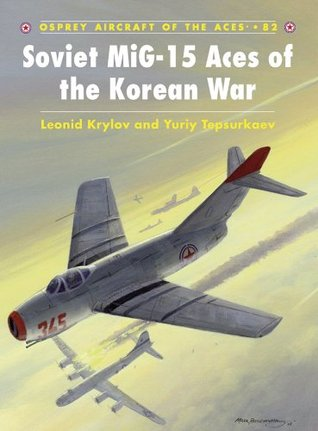 soviet-mig-15-aces-of-the-korean-war-82-aircraft-of-the-aces