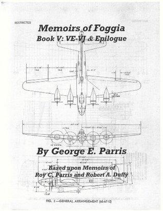 Memoirs of Foggia VE-VJ and Epilogue