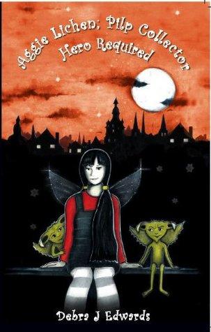 Aggie Lichen; Pilp Collector - Hero Required (Mirvellon Trilogy)