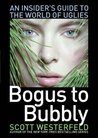 Bogus to Bubbly by Scott Westerfeld