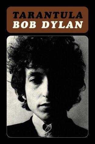 Ebook Tarantula by Bob Dylan TXT!