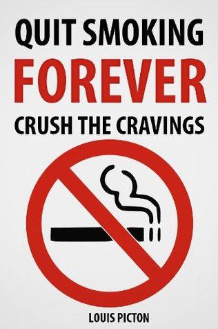 Quit Smoking Forever: Crush the Cravings