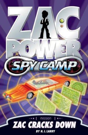 Zac Cracks Down (Zac Power Spy Camp, #3)