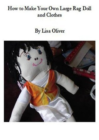 How to Make Your Own Large Rag Doll and Clothes