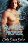 A Vampire's Promise by Carla Susan Smith