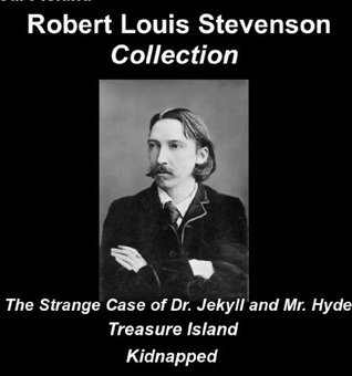Robert Louis Stevenson Collection Doctor Jekyll and Mr Hyde Treasure Island Kidnapped