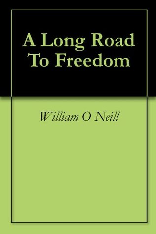 A Long Road To Freedom