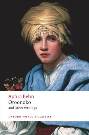 oroonoko and other writings by aphra behn